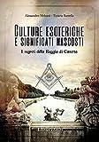 Culture esoteriche e significati nascosti. I segreti della Reggia di Caserta