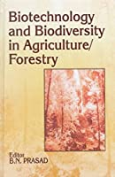 Biotechnology and Biodiversity in Agriculture/Forestry 1886106991 Book Cover
