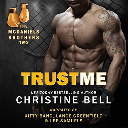 Trust Me: Matty and Kaylas's Story, The McDaniels Brothers Book Two audiobook cover art