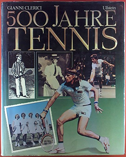 500 Jahre Tennis