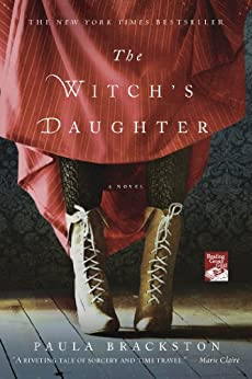 The Witch's Daughter: A Novel by [Paula Brackston]