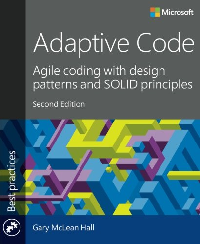 Image OfAdaptive Code: Agile Coding With Design Patterns And SOLID Principles (Developer Best Practices)