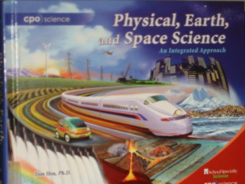 Compare Textbook Prices for Physical, Earth, and Space Science: An Integrated Approach First Edition ISBN 9781604310979 by Thomas C. Hsu