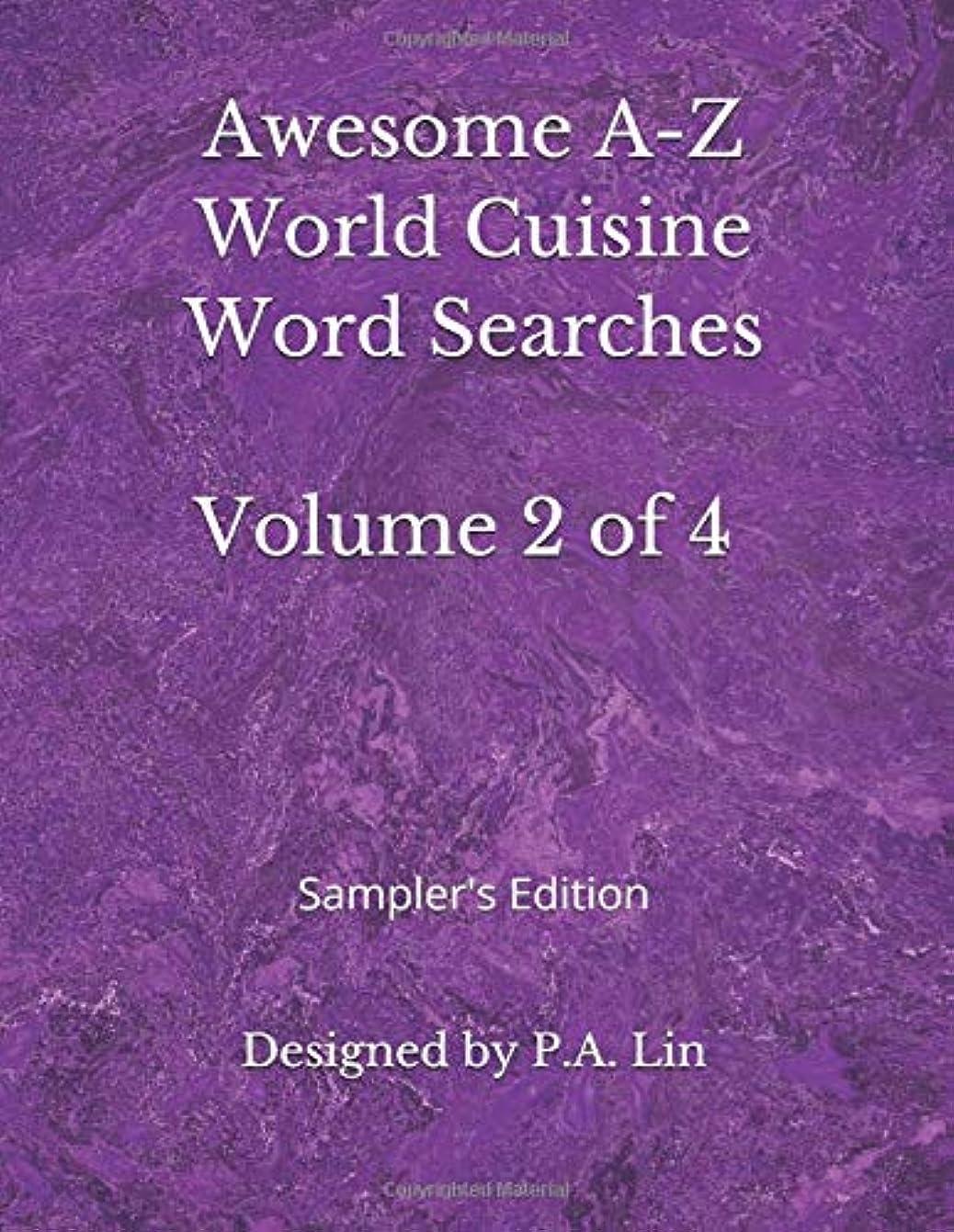 登録する証拠比較的Awesome A-Z World Cuisine Word Searches: Volume 2 of 4: Sampler's Edition