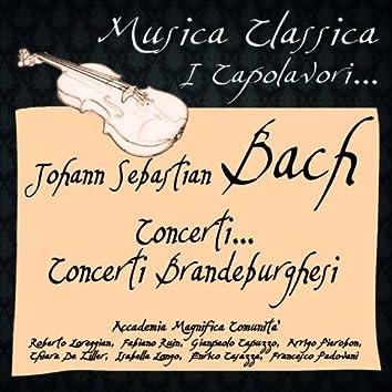 Bach: Concerti... Concerti Brandeburghesi