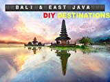 DIY Destinations - Bali & East Java