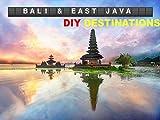 DIY Destinations - Bali & East Java