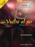 Vuelvo Al Sur: 10 Tangos and Other Pieces: Accordion