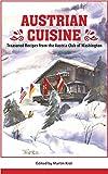 Austrian Cuisine: Treasured Re...