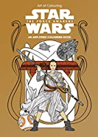 Star Wars Art of Colouring The Force Awakens (Star Wars Colouring Book)