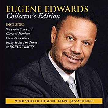 Eugene Edwards (Collector's Edition)