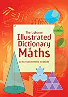 Illustrated Dictionary of Maths (Illustrated Dictionaries)