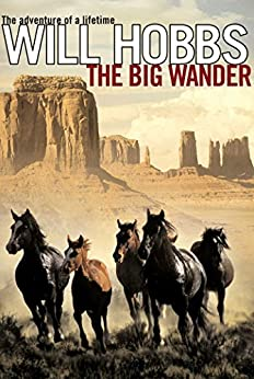 The Big Wander by [Will Hobbs]