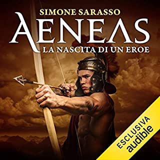 Aeneas     La nascita di un eroe              By:                                                                                                                                 Simone Sarasso                               Narrated by:                                                                                                                                 Federico Scribani                      Length: 16 hrs and 55 mins     Not rated yet     Overall 0.0