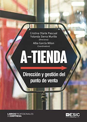 A-tienda: Dirección y gestión del punto de venta (Spanish Edition)