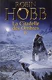 La Citadelle des Ombres, Tome 4 - Serments et Deuils ; Le Dragon des glaces ; L'Homme noir ; Adieux et Retrouvailles
