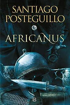 Africanus. El hijo del cónsul PDF EPUB Gratis descargar completo