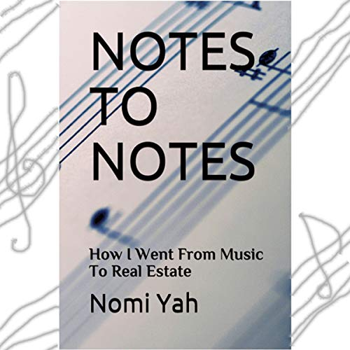 Notes to Notes Audiobook By Nomi Yah cover art