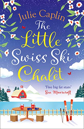 Best Romance  2021 Amazon.com: The Little Swiss Ski Chalet: The most heartwarming and