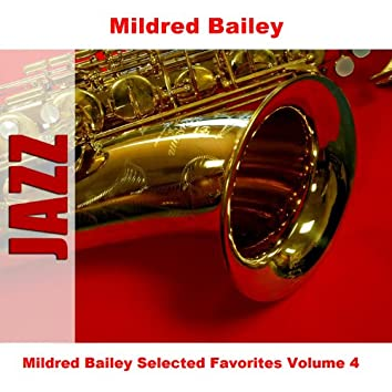 Mildred Bailey Selected Favorites Volume 4