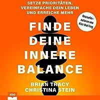 Finde deine innere Balance Hörbuch