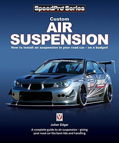 Custom Air Suspension: How to install air suspension in your road car - on a budget! (SpeedPro Series)