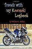 Travels with my Kawasaki Logbook: Where did I go to? [Idioma Inglés]