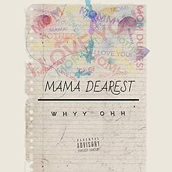 Mama Dearest