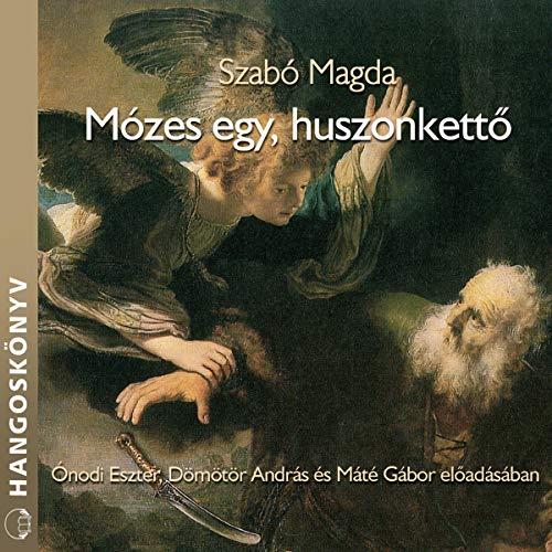 Mózes egy, huszonkettő  By  cover art