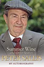 Summer Wine and Other Stories: My Autobiography
