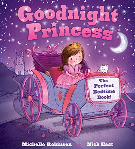 Goodnight Princess: The Perfect Bedtime Book! (Goodnight Series)