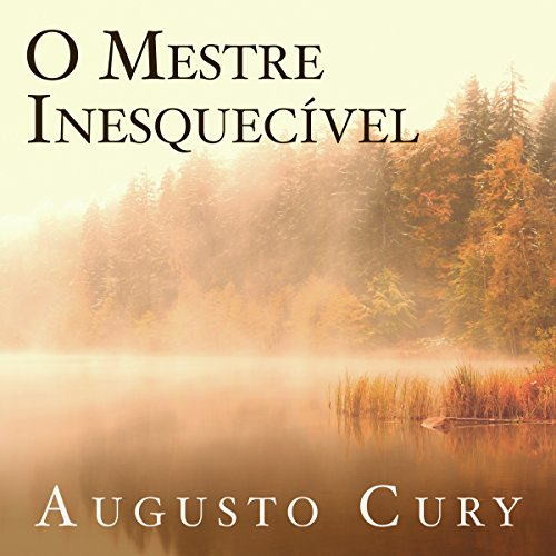 O mestre inesquecível [The Unforgettable Master] audiobook cover art