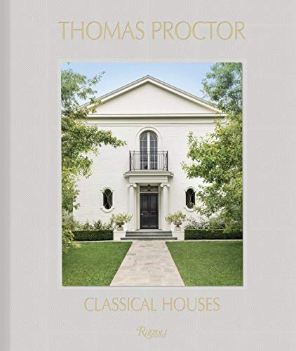 Thomas Proctor: Classical Houses