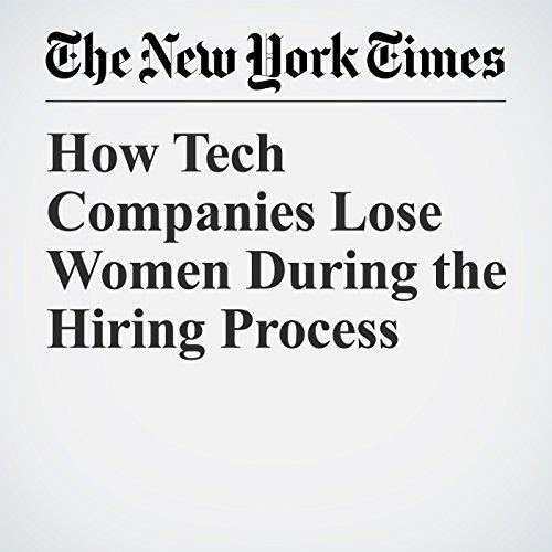 How Tech Companies Lose Women During the Hiring Process copertina