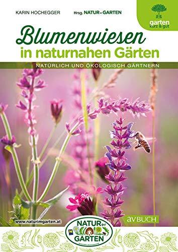 Blumenwiesen in naturnahen Gärten