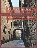 Dret administratiu: Part general d'acord amb el temari de l'oposició del Cos d'Advocacia de la Generalitat