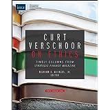 Curt Verschoor on Ethics: Timely Columns from Strategic Finance Magazine (English Edition)