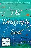 The Dragonfly Sea: A novel