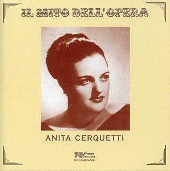 Il mito dell'opera: Anita Cerquetti (Recorded 1954-1958)