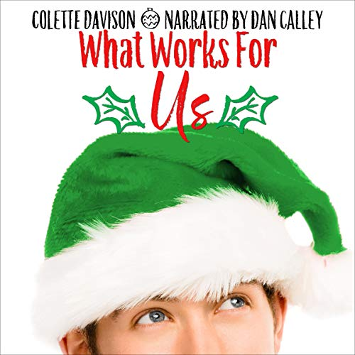 What Works for Us Audiobook By Colette Davison cover art