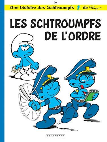 Les Schtroumpfs Lombard - tome 30 - Les Schtroumpfs de l'ordre