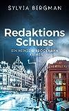 Redaktionsschuss: Heinze & Brockmanns vierter Fall (Heinze & Brockmann Krimis)