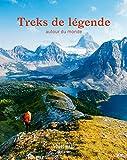 Guide Bleu Treks de Légende - Autour du monde