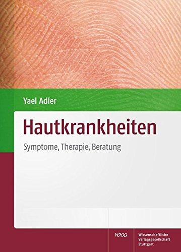 Hautkrankheiten: Symptome, Therapie, Beratung