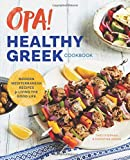 Opa! The Healthy Greek Cookboo...