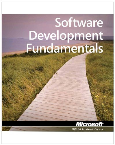 Download Exam 98-361 MTA Software Development Fundamentals (Microsoft Official Academic Course) 047088911X