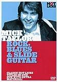 Mick Taylor: Rock, Blues & Slide Guitar
