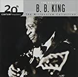 Songtexte von B.B. King - 20th Century Masters: The Millennium Collection: The Best of B.B. King