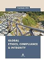 Global Ethics, Compliance & Integrity Yearbook 2021