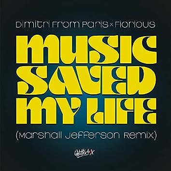 Music Saved My Life (Marshall Jefferson Remix)